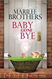 Baby Gone Bye