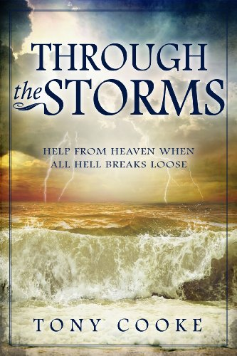 Through the Storms: Help from Heaven When All Hell Breaks - Outlet Maryland Mall