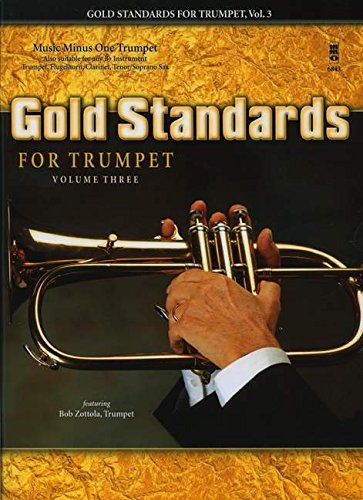 Gold Standards For Trumpet Volume 3 Book And CD (Music Minus One)