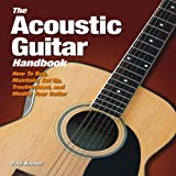 The Acoustic Guitar Handbook, Paul Balmer, 0760340226