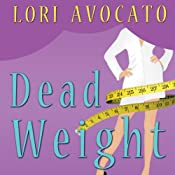 Dead Weight | Lori Avocato