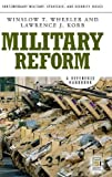 img - for Military Reform: A Reference Handbook (Contemporary Military, Strategic, and Security Issues) book / textbook / text book
