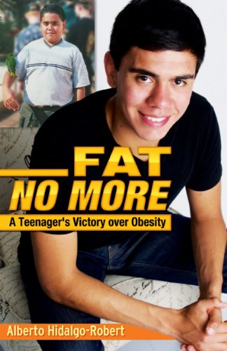 Fat No More: A Teenager's Victory over Obesity (English Edition)