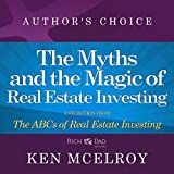 img - for The Myths and the Magic: A Selection from Rich Dad Advisors: ABCs of Real Estate Investing book / textbook / text book