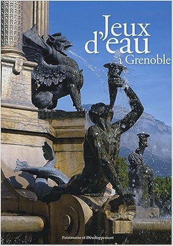 Livres Jeux d'eau à Grenoble pdf