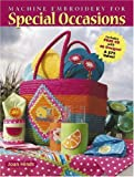 Machine Embroidery for Special Occasions, Joan Hinds, 0896894843