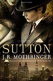 Sutton, J. R. Moehringer, 1401323146