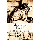 Manuscript Found!: A Picaresque (American Martyrs) (Volume 1)