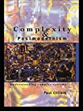 Complexity and Postmodernism: Understanding Complex Systems (Economies of Asia; 14)