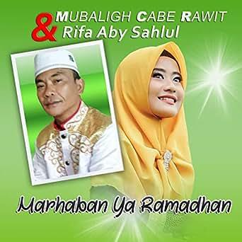 Marhaban ya ramadhan ust maman sulaeman free mp3 download.
