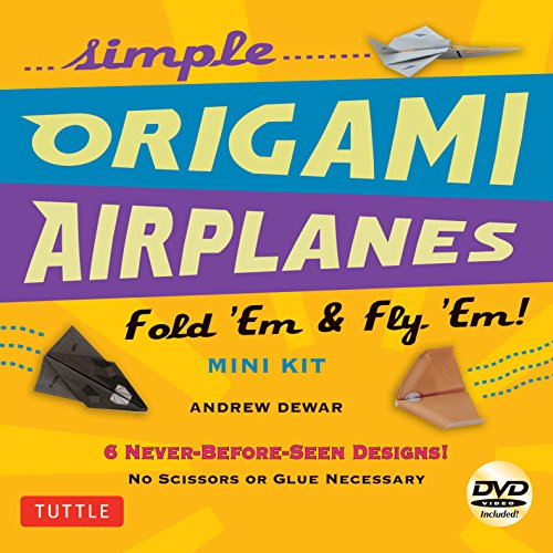 Simple Origami Airplanes Mini Kit: Fold 'Em & Fly 'Em!: Kit with Origami Book, 6 Projects, 24 Origami Papers and Instructional DVD: Great for Kids and Adults]()