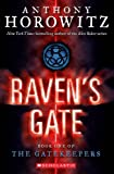 Raven's Gate: Book One of the Gatekeepers