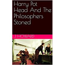 Harry Pot Head And The Philosophers Stoned