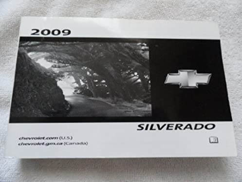 2009 chevrolet chevy silverado owners manual chevrolet automotive rh amazon com 2018 Chevrolet Silverado 2009 chevrolet silverado 3500 owners manual