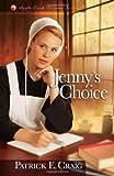 Jenny's Choice, Patrick E. Craig, 0736951091