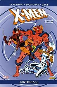 X-Men l'Intégrale : 1987 : Tome 1 par Chris Claremont