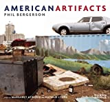 American Artifacts, Phil Bergerson, 1908966351