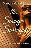 The Savage Surrogate, Dorothy Mercer, 1494260913