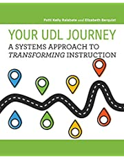 Your UDL Journey: A Systems Approach to Transforming Instruction