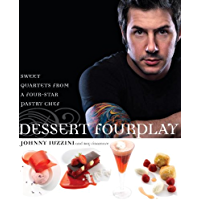 Dessert FourPlay: Sweet Quartets from a Four-Star Pastry Chef: A Baking Book