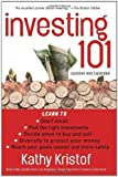 Investing 101 (Bloomberg) by Kristof, Kathy 2nd (second), Updated and Exp Edition (8/1/2008)