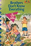 Brothers Don't Know Everything, Linda L. Maifair, 0806626356