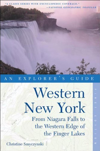 Western New York, An Explorer's Guide: From Niagara Falls and Southern Ontario to the Western Edge of the Finger Lakes by Christine Smyczynski - Niagara Shopping Falls Ontario