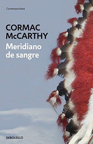 Meridiano de sangre (Contemporánea): Amazon.es: McCarthy, Cormac: Libros
