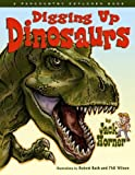img - for Digging Up Dinosaurs by Jack Horner (2007-03-15) book / textbook / text book