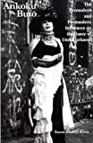 Ankoku Buto : The Premodern and Postmodern Influences on the Dance of Utter Darkness, Klein, Susan B., 093965749X