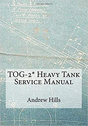 TOG-2* Heavy Tank Service Manual