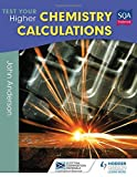 Test Your Higher Chemistry Calculations 3rd Edition (SEM)