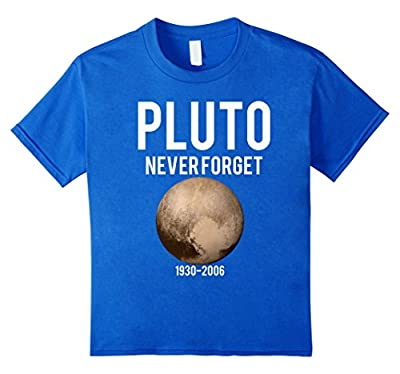 Funny Pluto Never Forget 1930-2006 T-shirt
