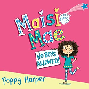 Maisie Mae: No Boys Allowed Audiobook