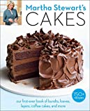 Martha Stewart s Cakes: Our First-Ever Book of Bundts, Loaves, Layers, Coffee Cakes, and more