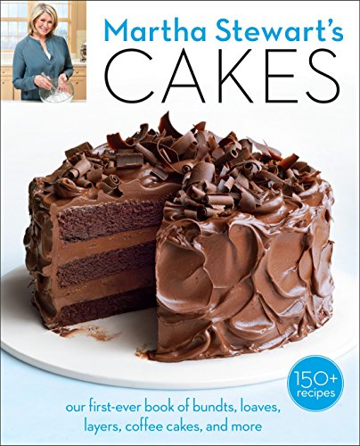 Martha Stewart's Cakes: Our First-Ever Book of Bundts, Loaves, Layers, Coffee Cakes, and more]()