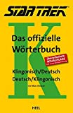 STAR TREK® - Das offizielle Wörterbuch: Klingonisch - Deutsch / Deutsch - Klingonisch