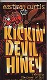 Kickin Devil Hiney, Eastman Curtis, 0892749946