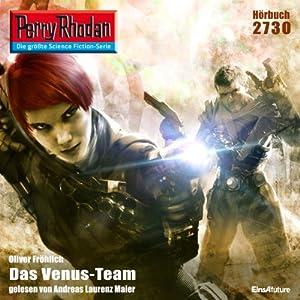 Das Venus-Team (Perry Rhodan 2730) Hörbuch