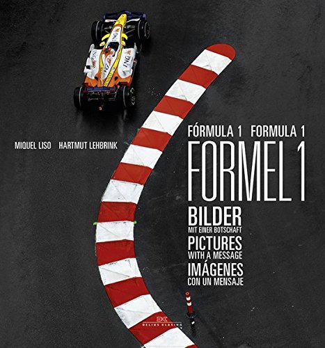 Formula 1: Pictures With a Message ()