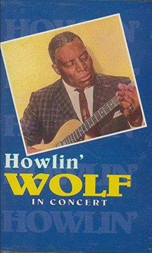 Howlin Wolf In Concert