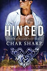 Hinged (Soul Mate Rescued) (Volume 2) Paperback