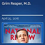 Grim Reaper, M.D. | Douglas Murray