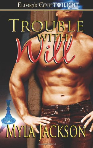 Download Trouble with Will (Ellora's Cave Presents) PDF