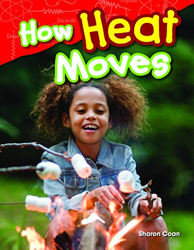 How Heat Moves (Science Readers: Content and Literacy) PDF