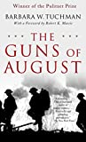img - for The Guns of August: The Pulitzer Prize-Winning Classic About the Outbreak of World War I book / textbook / text book