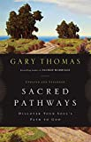 img - for Sacred Pathways: Discover Your Soul's Path to God book / textbook / text book
