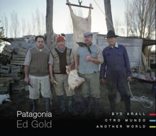 Patagonia - Byd Arall / Otro Mundo / Another World: Amazon.es: Ed Gold: Libros en idiomas extranjeros