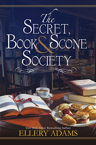 The Secret, Book & Scone Society by [Adams, Ellery]