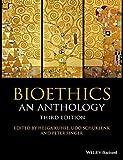 Bioethics: An Anthology (Blackwell Philosophy Anthologies) (2015-12-21)